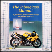 The Fiberglass Manual by Keith Noakes
